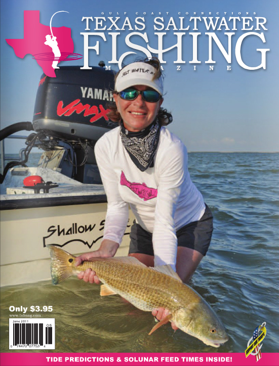 Texas saltwater fishing magazine june 2011 for Texas saltwater fishing magazine