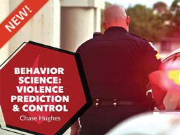 Behavior Science: Violence Prediction & Control