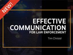 Effective Communication for Law Enforcement
