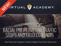 Racial Profiling for Traffic Stops and Field Contacts