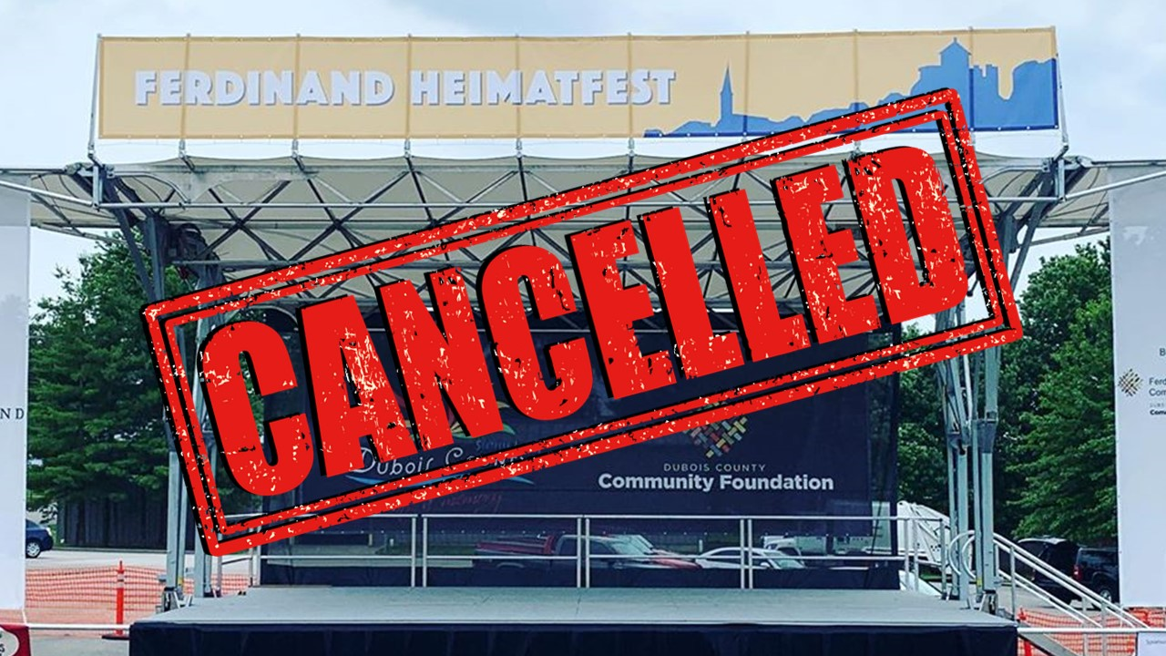 2020 Ferdinand Heimatfest Has Been Cancelled Due to COVID-19 Concerns
