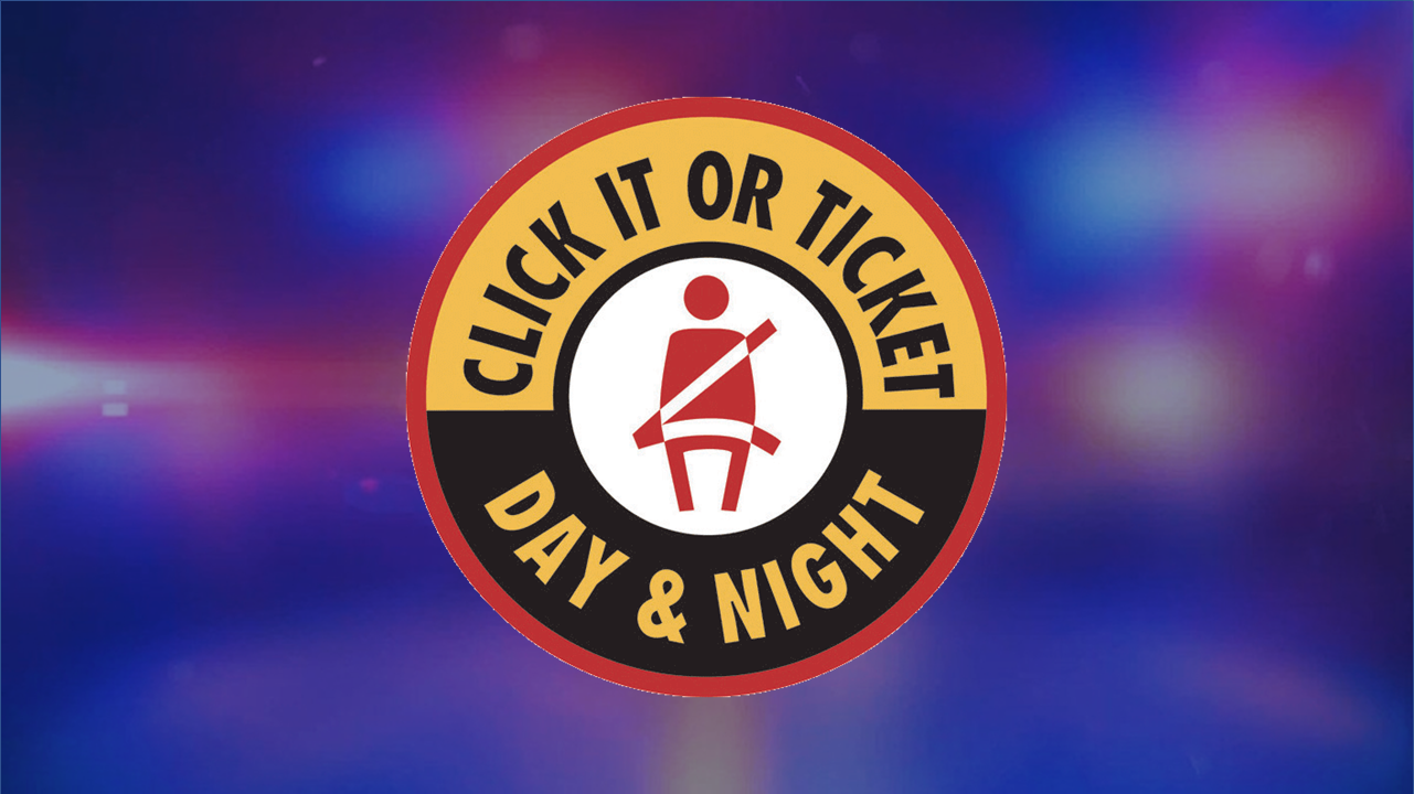 Local Police Wrote 4 Citations During Annual 'Click It or Ticket' Campaign