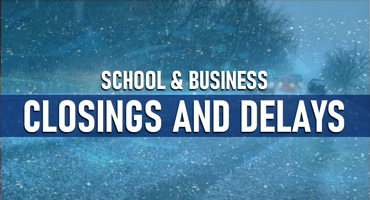 Delays and Closings:  Wednesday, November 13th