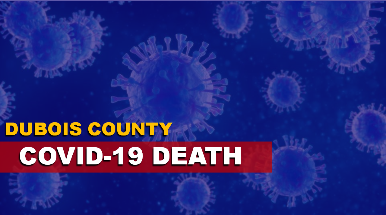 Another Dubois County Resident Has Died From COVID-19, New Cases Also Reported Thursday
