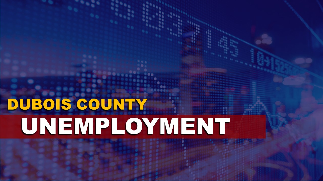 Dubois County Unemployment Held Steady in March, April's Numbers Likely More Dismal