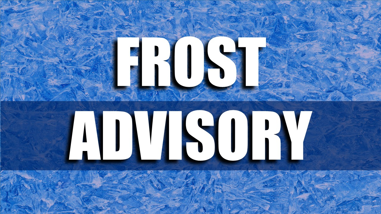 FROST ADVISORY Issued For Dubois and Surrounding Counties Through Saturday Morning