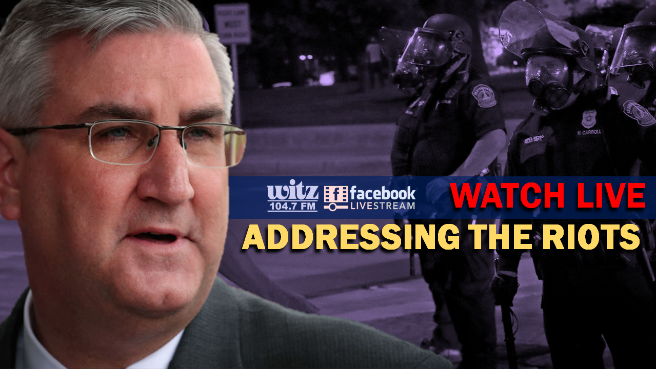 WATCH LIVE 1:30 PM: Gov. Holcomb to Address Rioting in Indianapolis and Other Cities