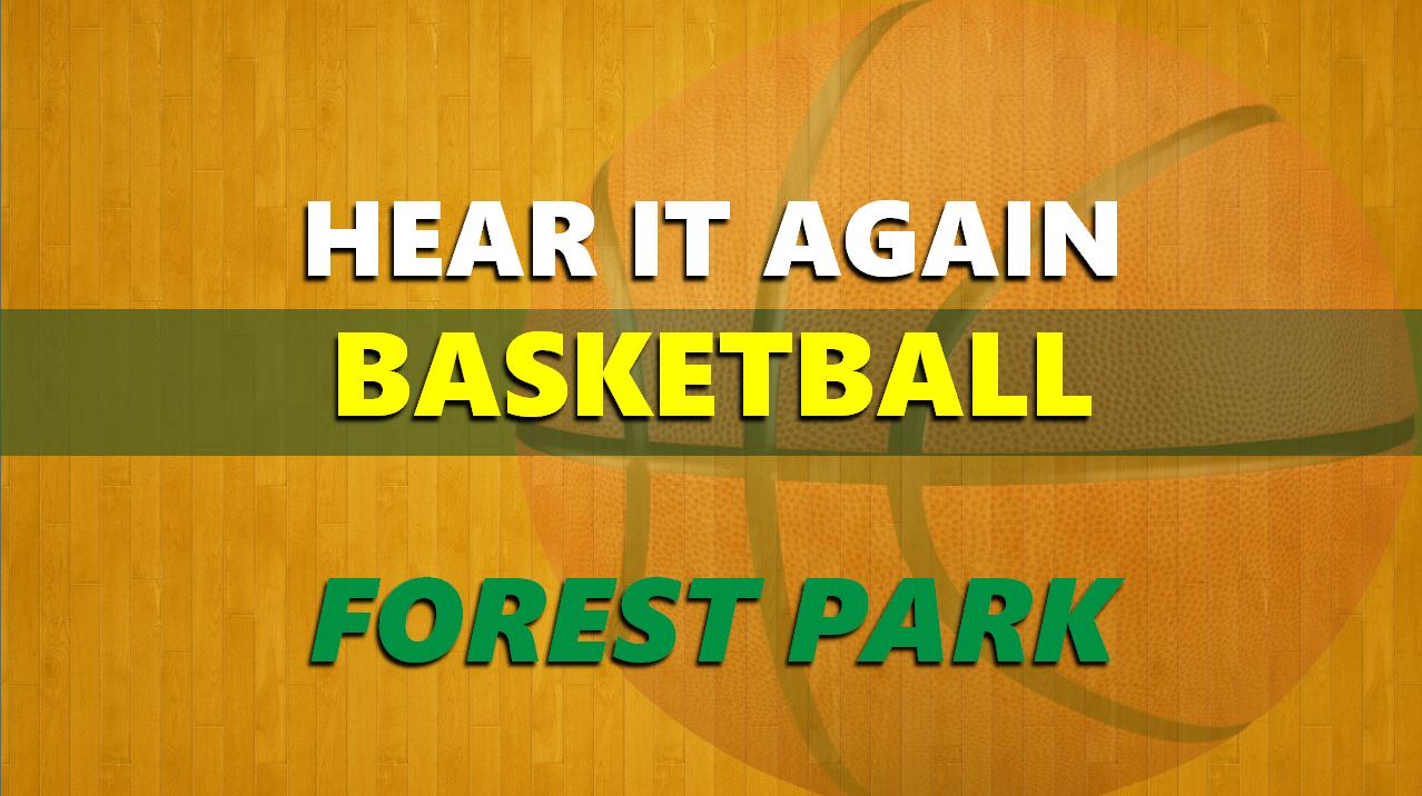 Hear It Again: Forest Park Basketball vs Christian Academy 12/27/19