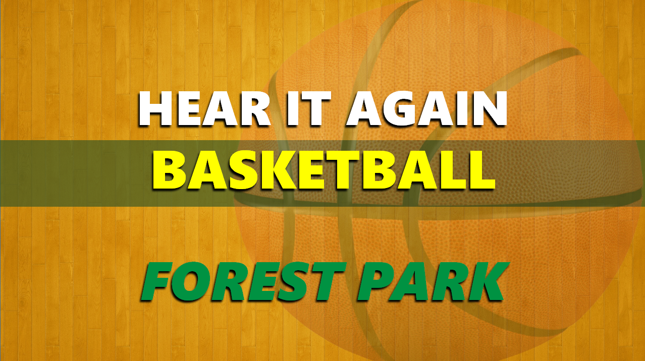 Hear It Again: Forest Park Basketball vs Springs Valley 1/4/2020