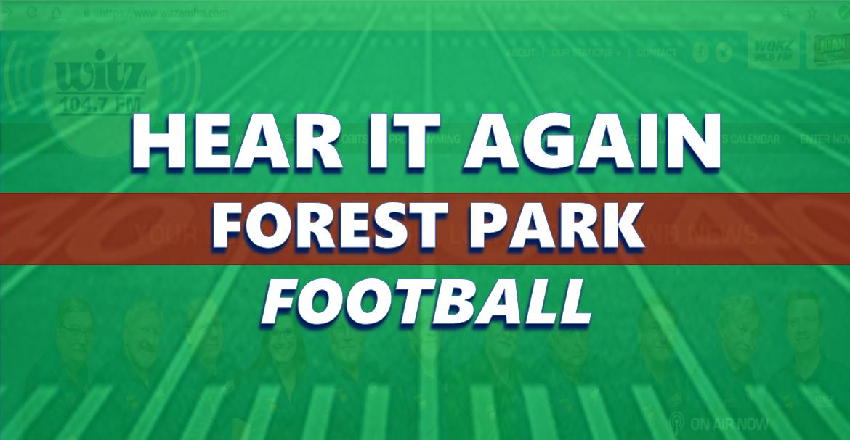 Hear It Again: Forest Park Football vs South Spencer 10/4/19