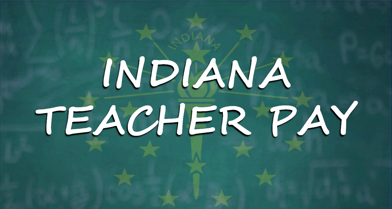 Indiana Commission Says Teachers Need a Raise, Considers New Taxes, Cost Cutting to Make it Happen