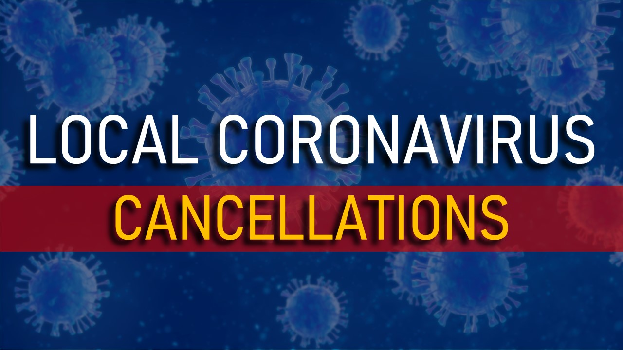 LOCAL CLOSINGS AND EVENT CANCELLATIONS