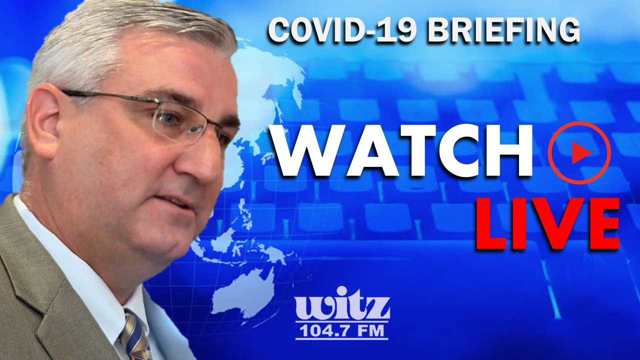WATCH LIVE: Gov. Holcomb to Give Daily COVID-19 Briefing at 2:30 p.m. (eastern)