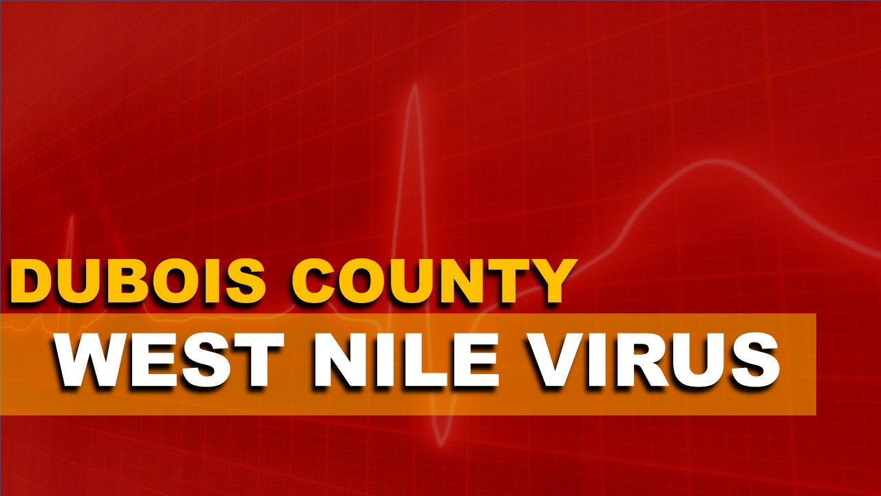 HEALTH ALERT: West Nile Virus Found in Dubois County, Health Officials Warn