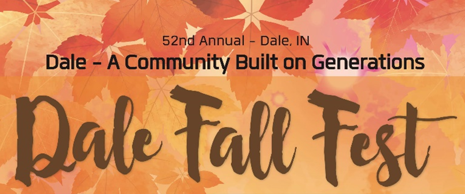 SCHEDULE OF EVENTS:  2019 Dale Fall Festival