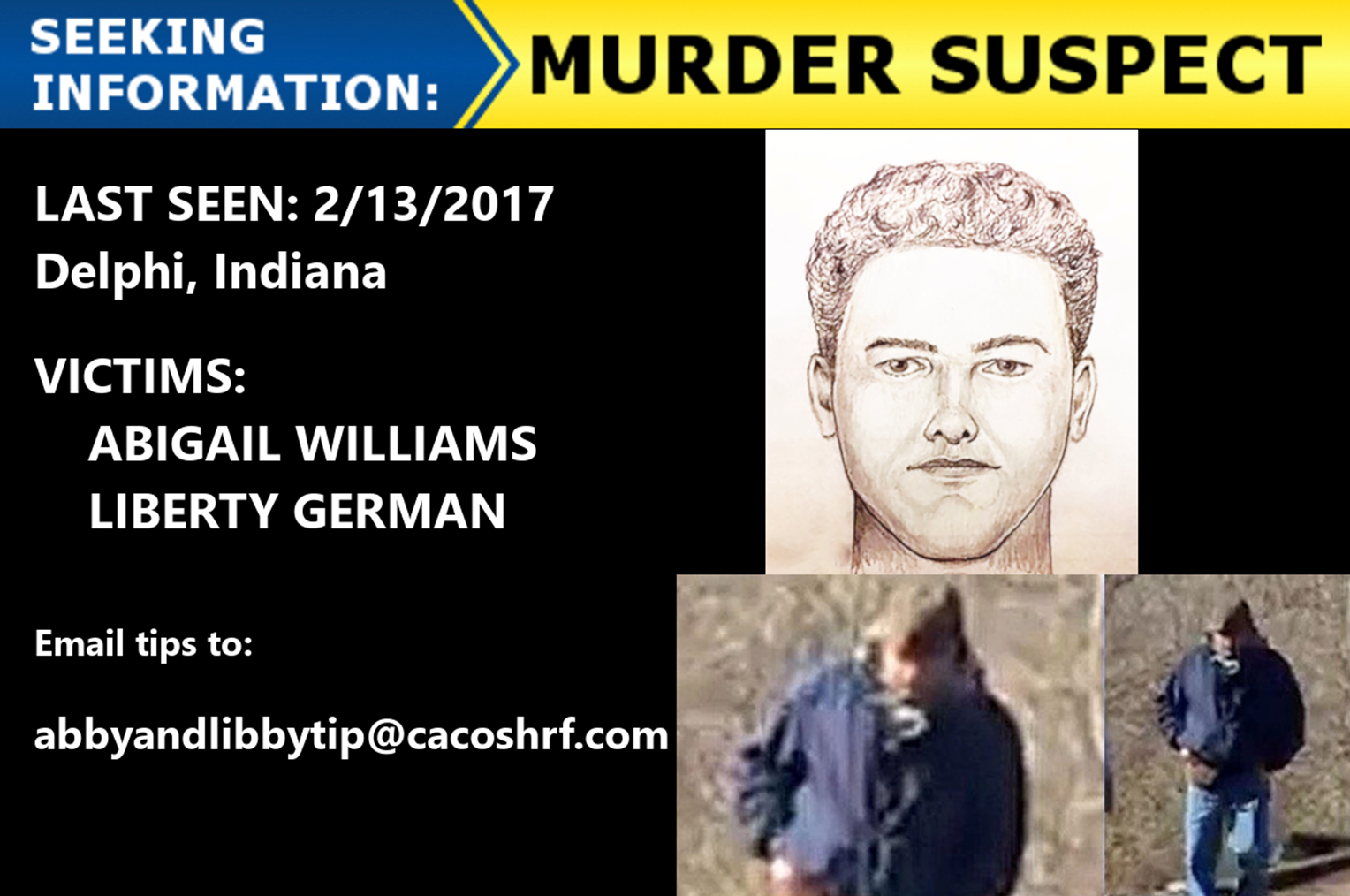 HAVE YOU SEEN HIM?  ISP Releases New Sketch of Delphi Murder Suspect Accused of Killing Two Young Girls