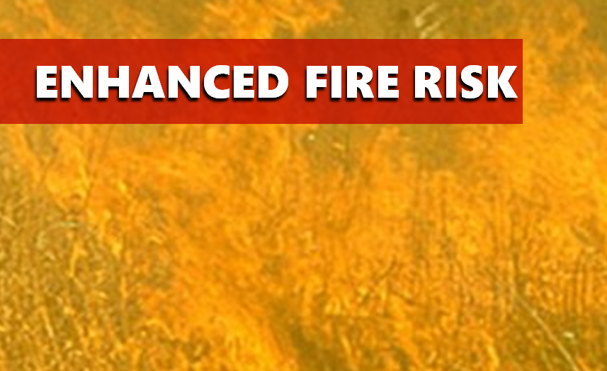 Enhanced Fire Risk Today