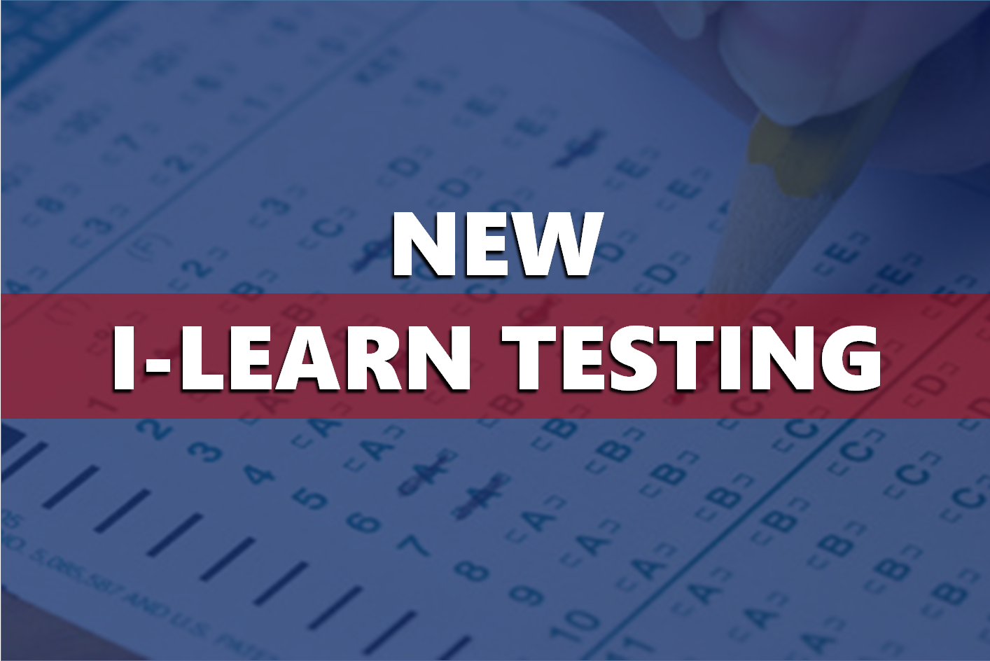 New I-LEARN Scores Are In and They Are Lower Than Last Year's I-STEP