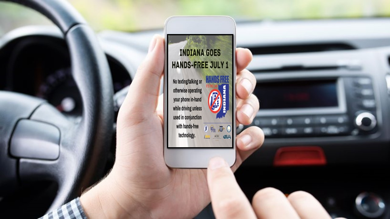Today is July 1st and New Laws Take Effect in Indiana Including Hands-Free Driving