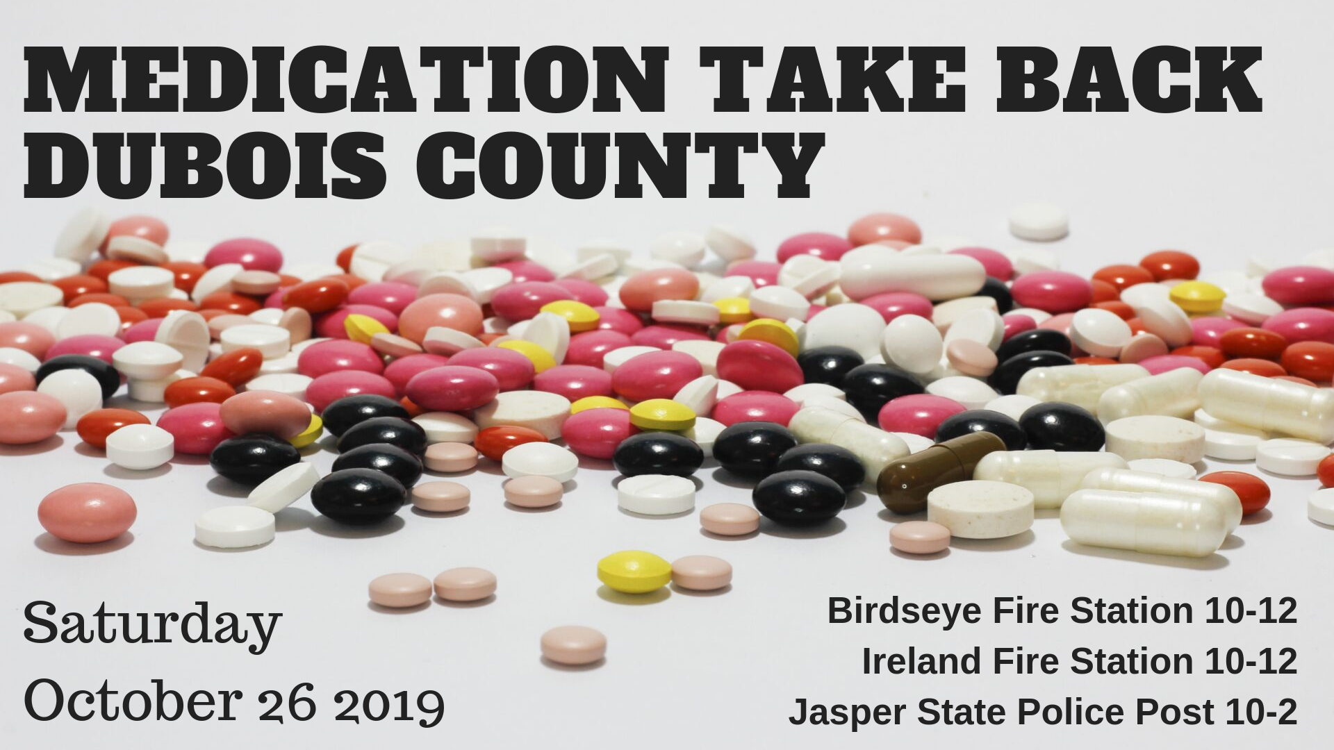 Dubois County Officials Will Host Annual Medication Take Back Event Next Weekend