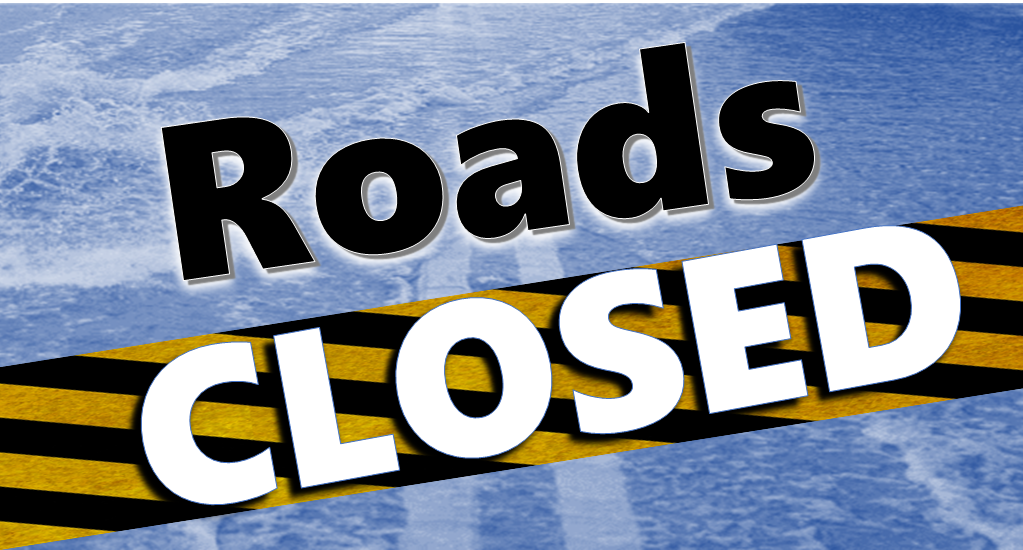 UPDATE:  Road Closings 4/6