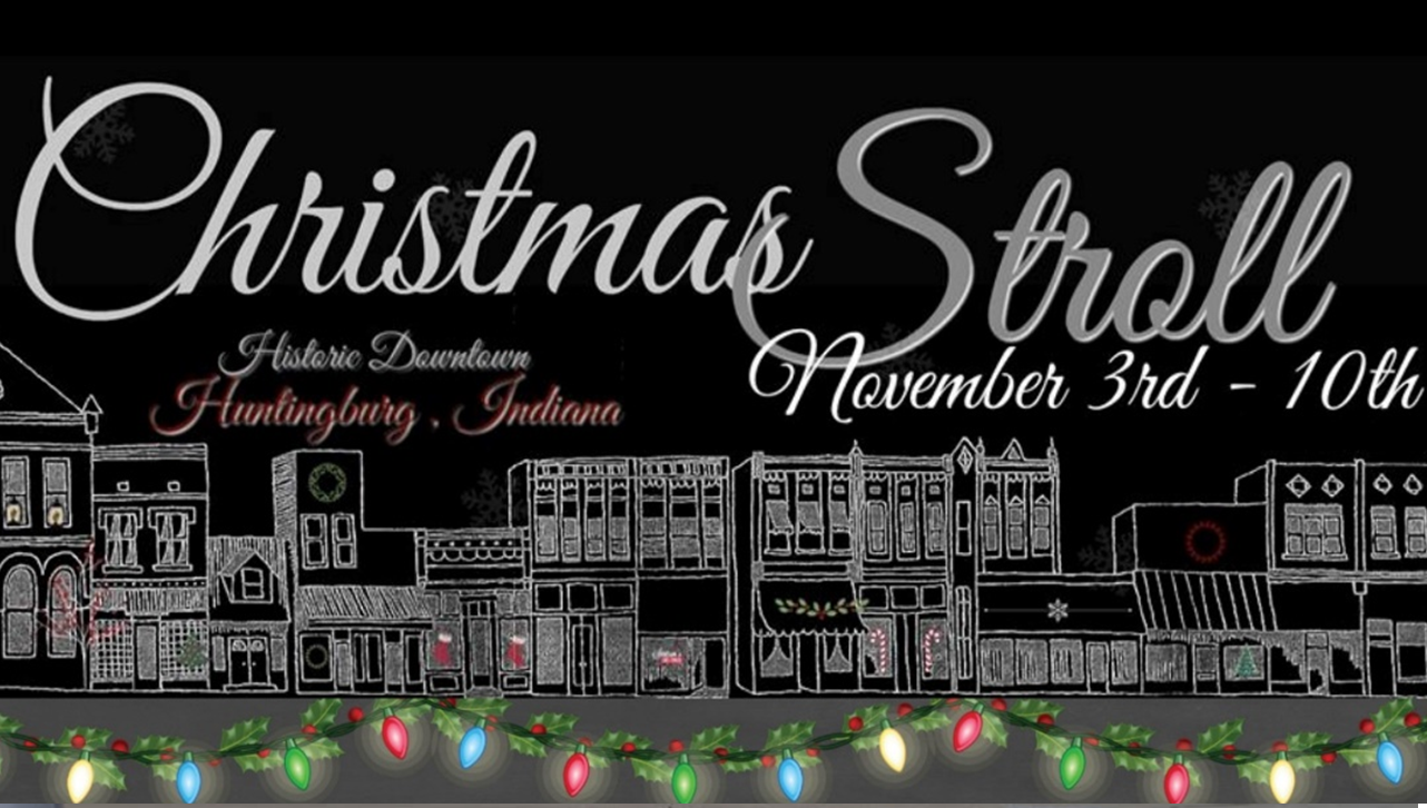 Annual Huntingburg Christmas Stroll Continues Through November 10th