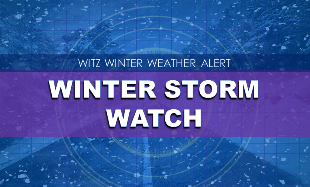 WINTER STORM WATCH Has Been Issued for Portions of the Listening Area