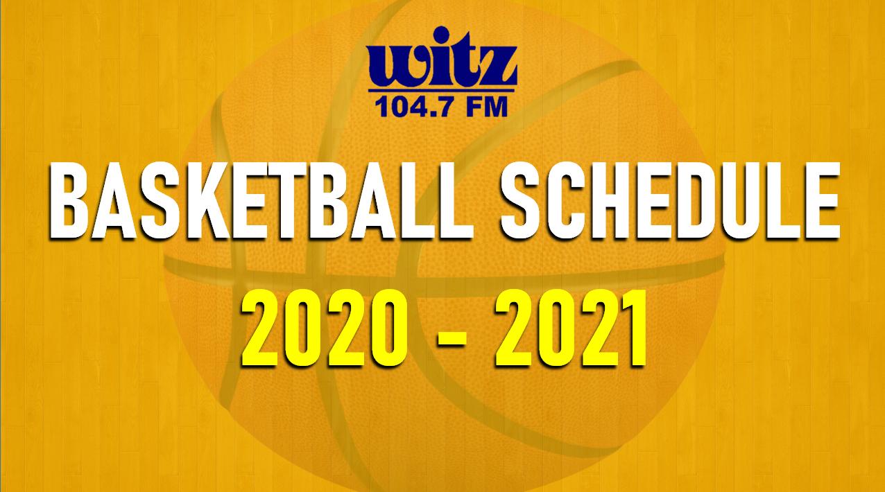 WITZ 2020/21 BASKETBALL SCHEDULE