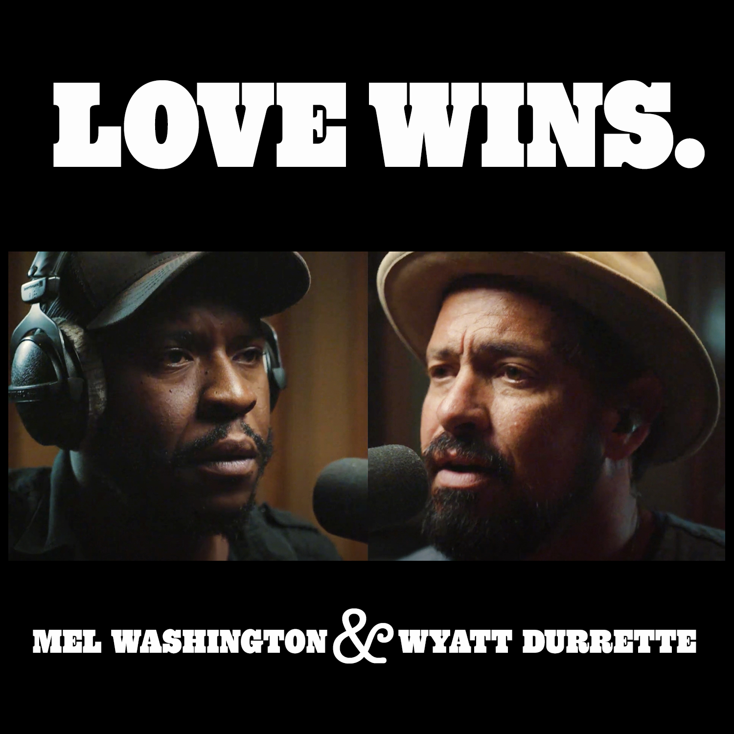 Love Wins. by Mel Washington and Wyatt Durrette Debuts on American Songwriter