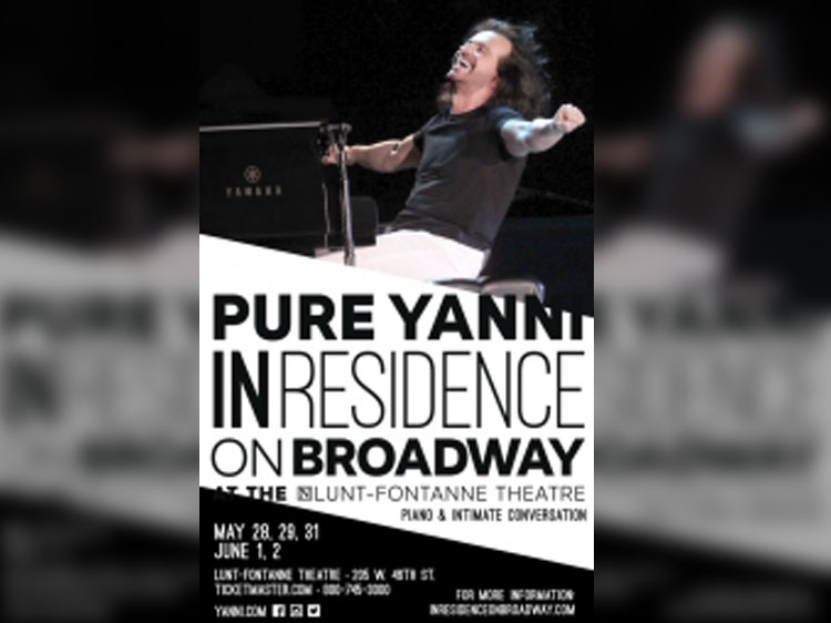"Experience Yanni in Residence ""On Broadway""!"
