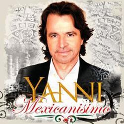 Yanni: Mexicanisimo