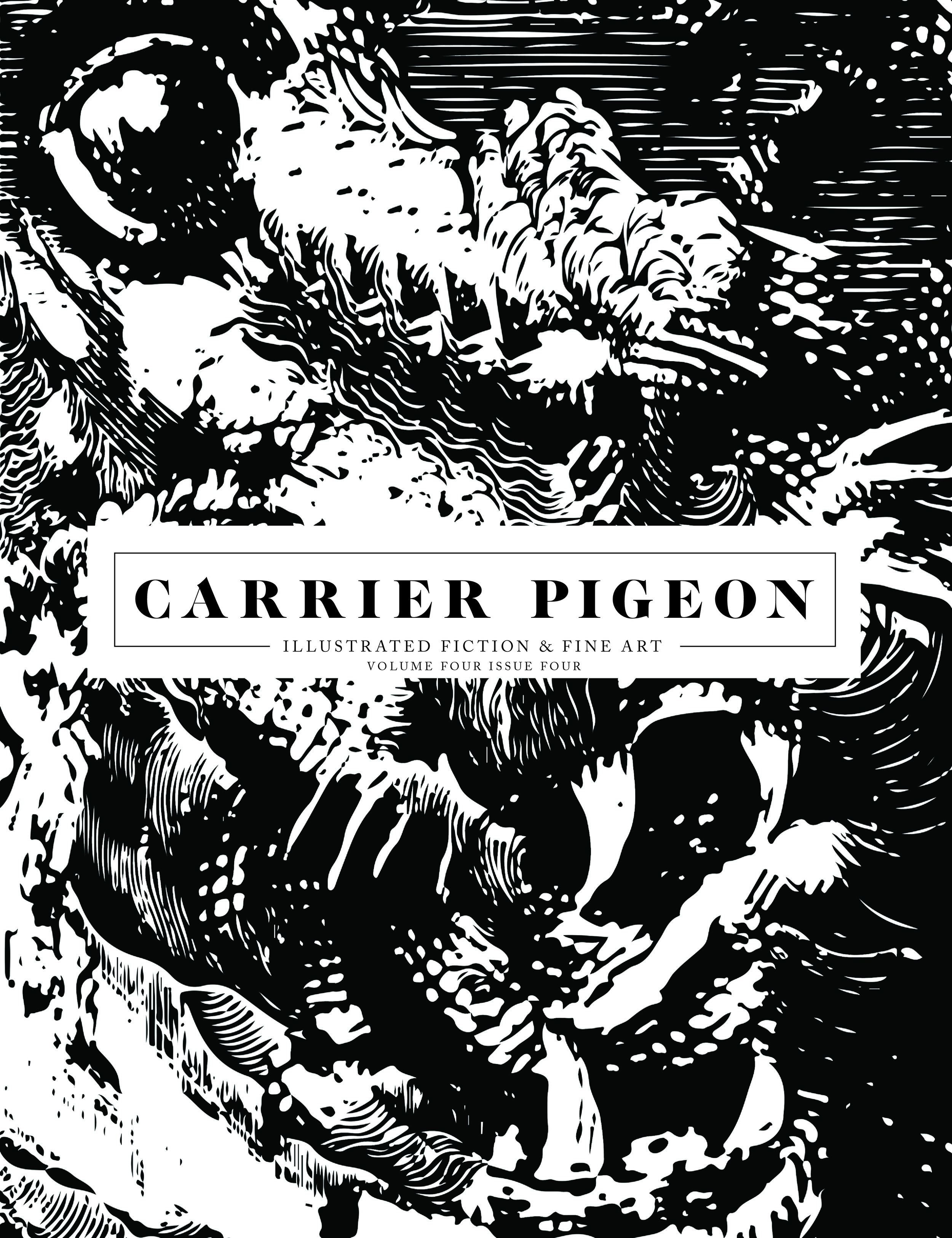 Carrier Pigeon Illustrated Fiction and Fine Art Magazin