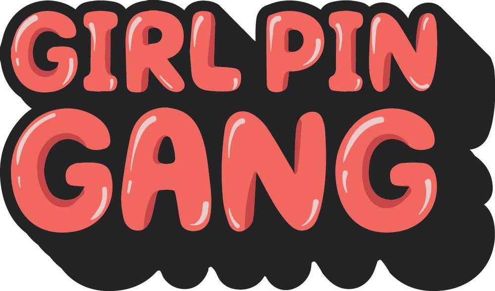 Girl Pin Gang