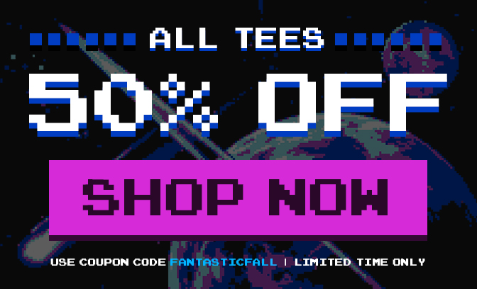 All tees are 50% off for a limited time. Click to shop now.