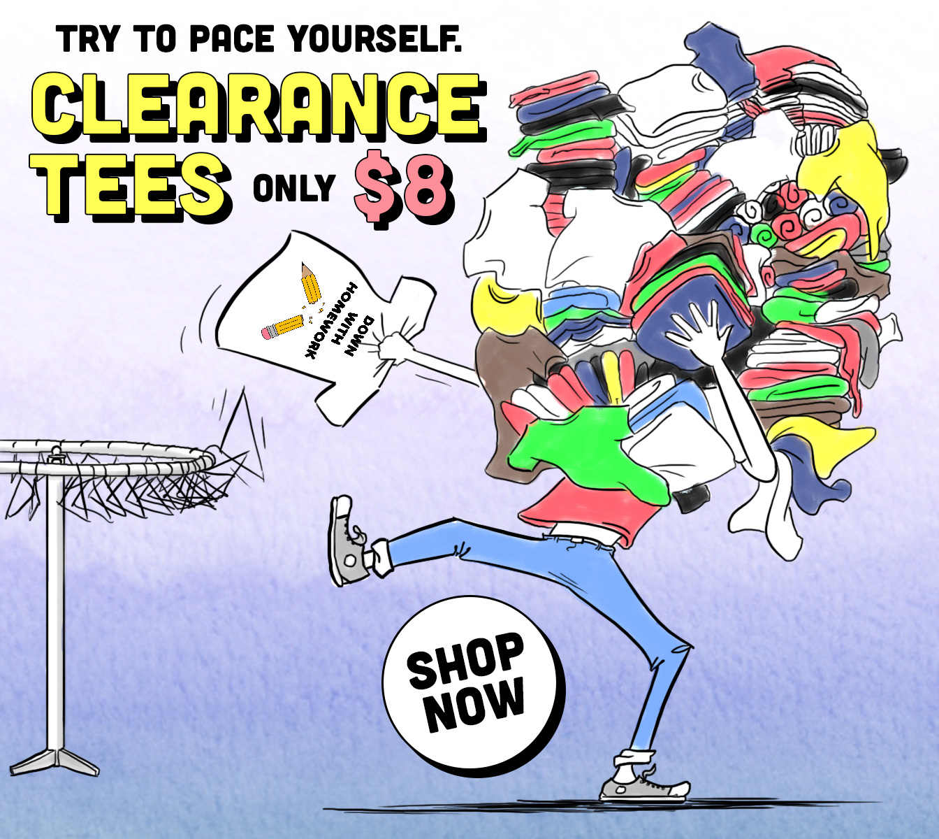 Try To Pace Yourself: Clearance Tees for Only $8 Each!