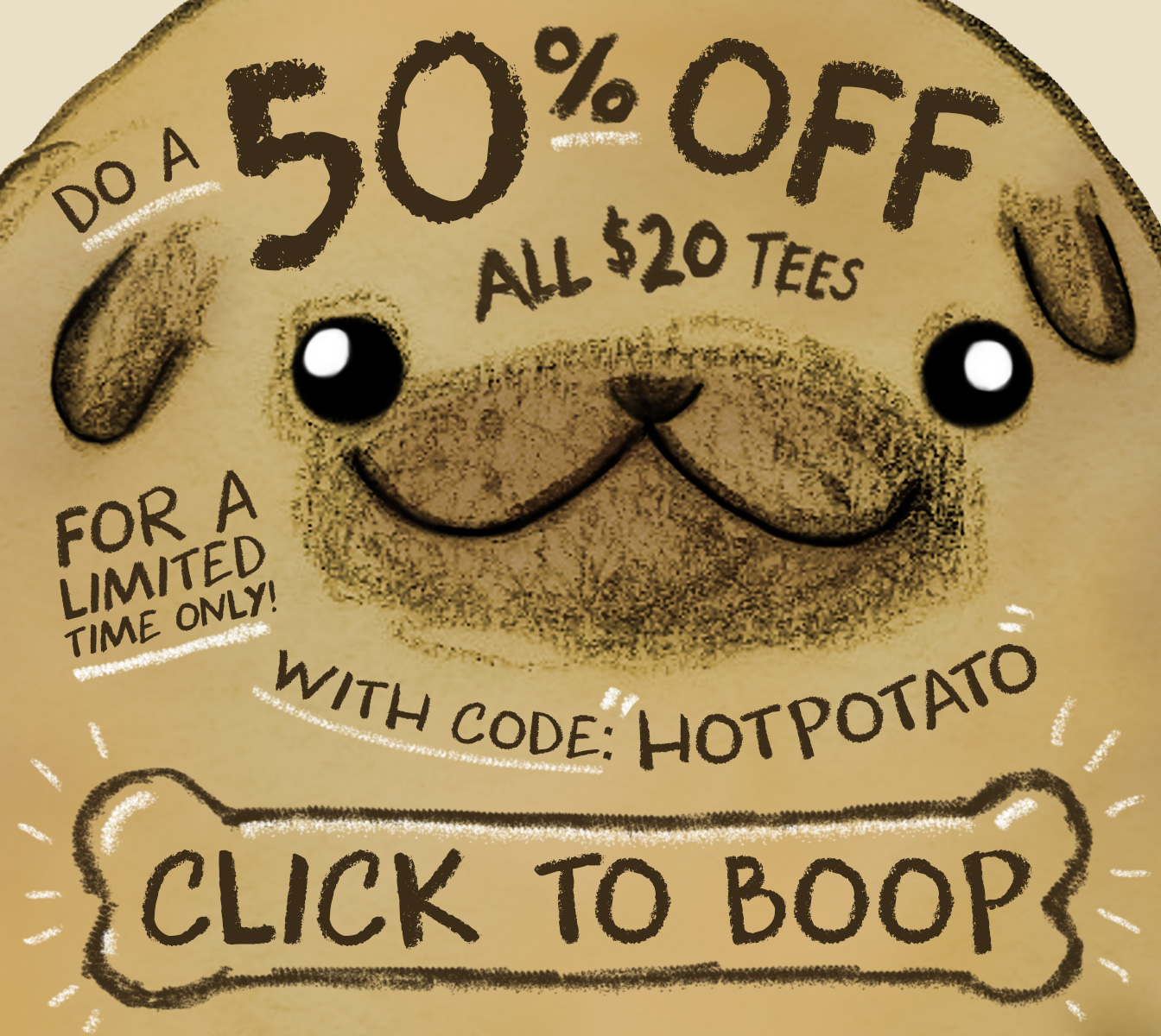 Get 50% off all $20 tees for a limited time with code HOTPOTATO