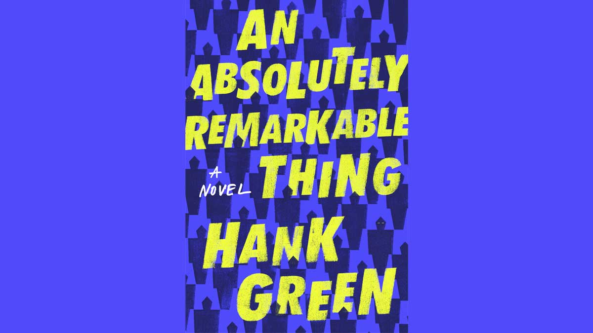 """An Absolutely Remarkable Thing"" Tour Featuring Hank and John Green"
