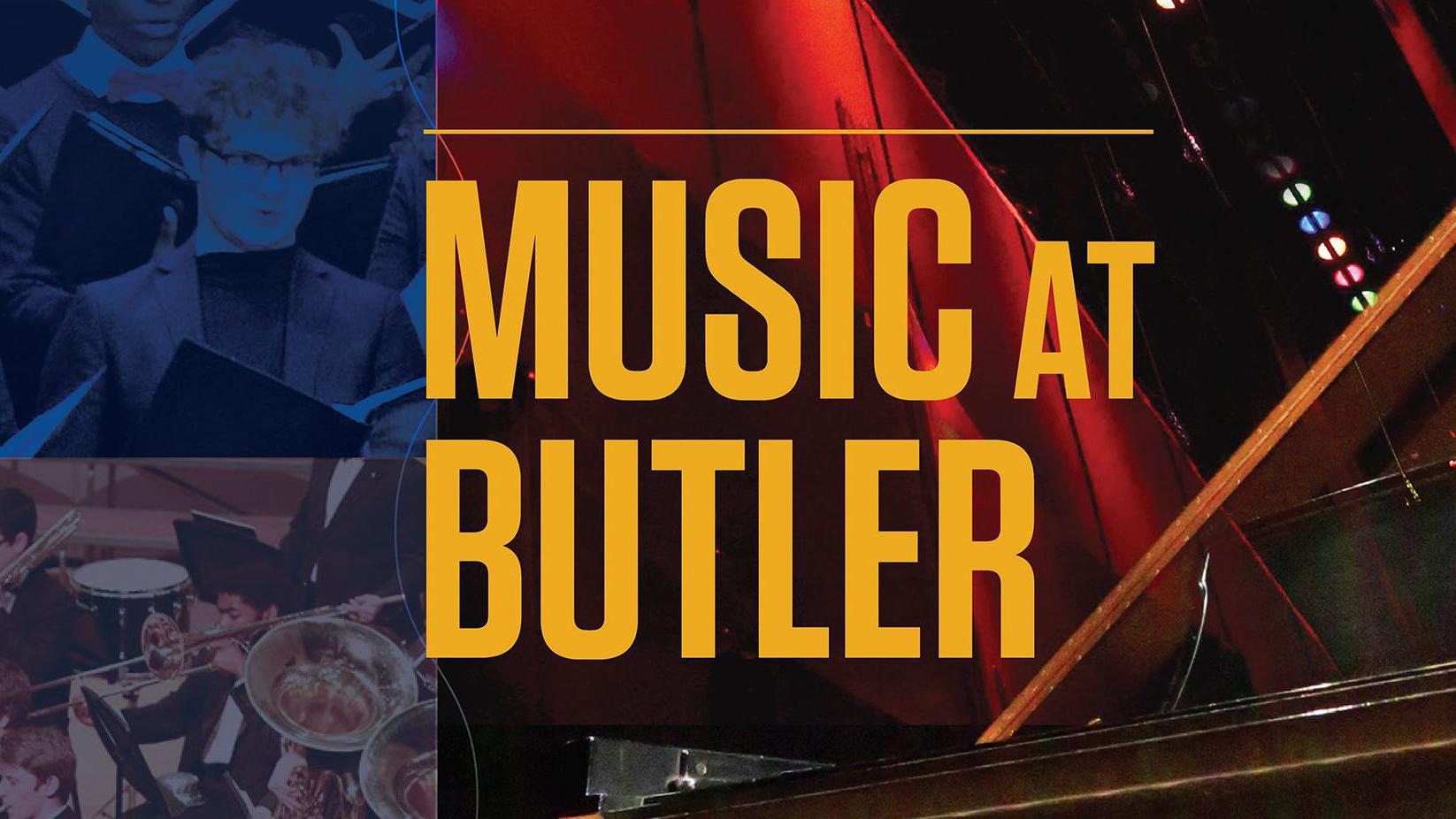 Music at Butler: Butler University School of Music Showcase Concert