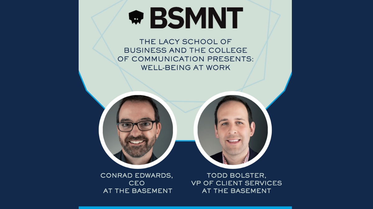 Well-Being at Work: featuring Conrad Edwards and Todd Bolster '05 of The Basement
