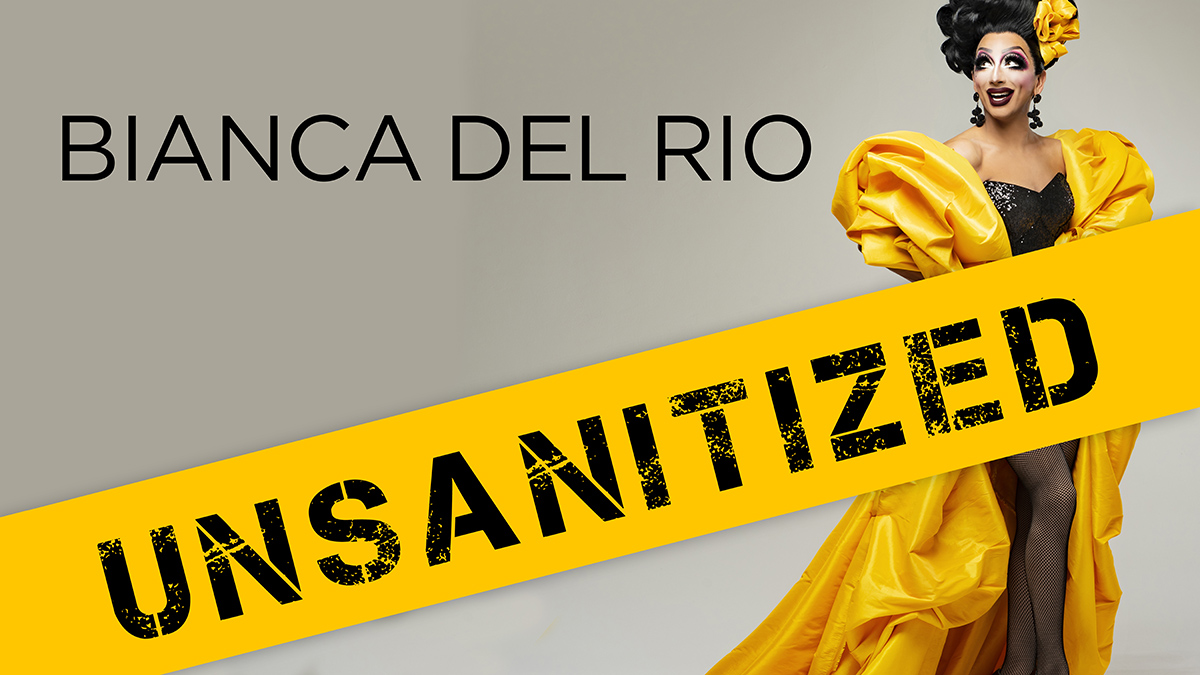 Bianca Del Rio: Unsanitized