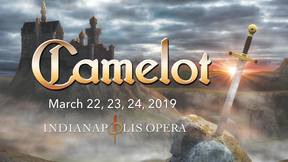 Indianapolis Opera: Camelot