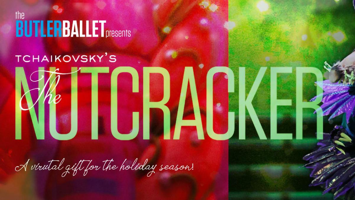 Butler Ballet presents, the Nutcracker