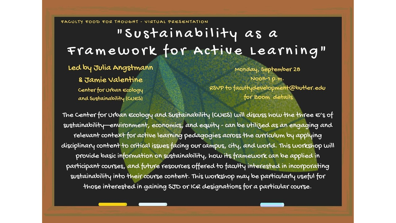 "Faculty Food for Thought (Virtual Presentation):  ""Sustainability as a Framework for Active Learning"""