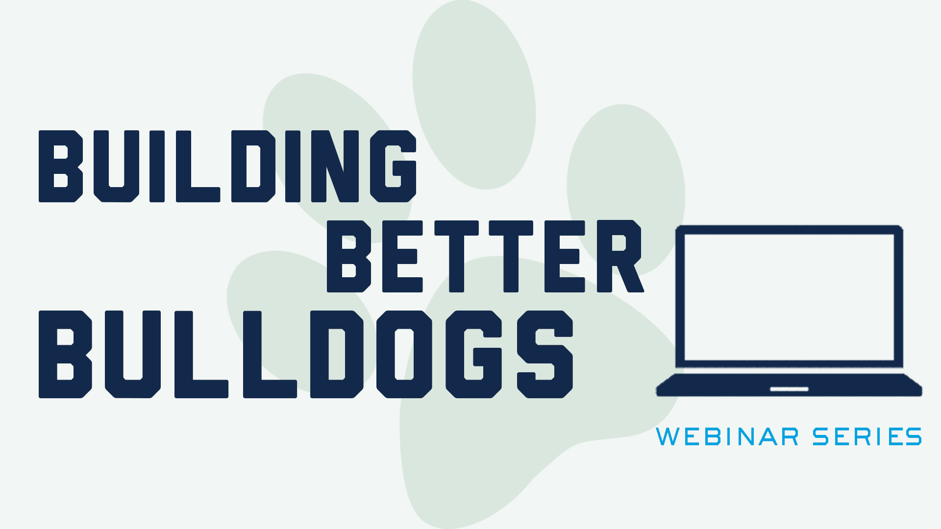 Building Better Bulldogs: Applying to Grad School and What You Need to Know