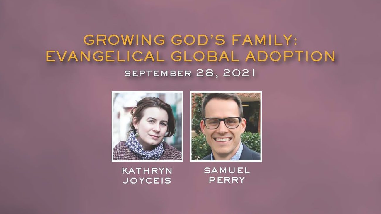 Growing God's Family: Evangelical Global Adoption