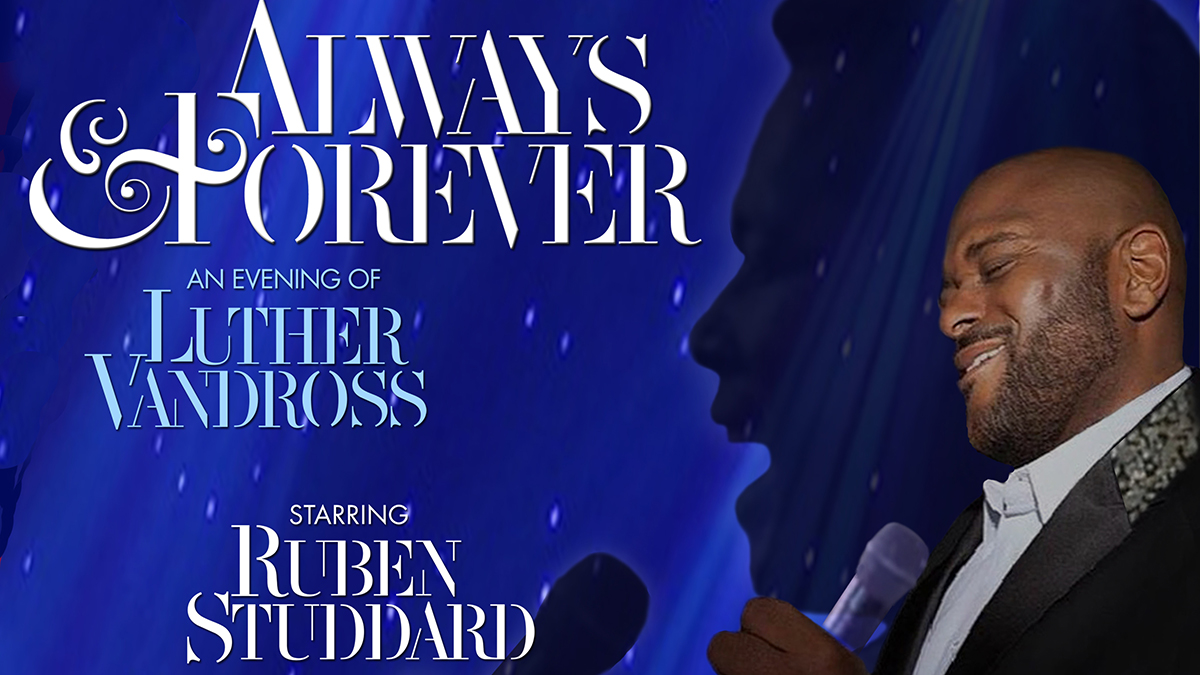 Always and Forever, Ruben Studdard Sings Luther Vandross