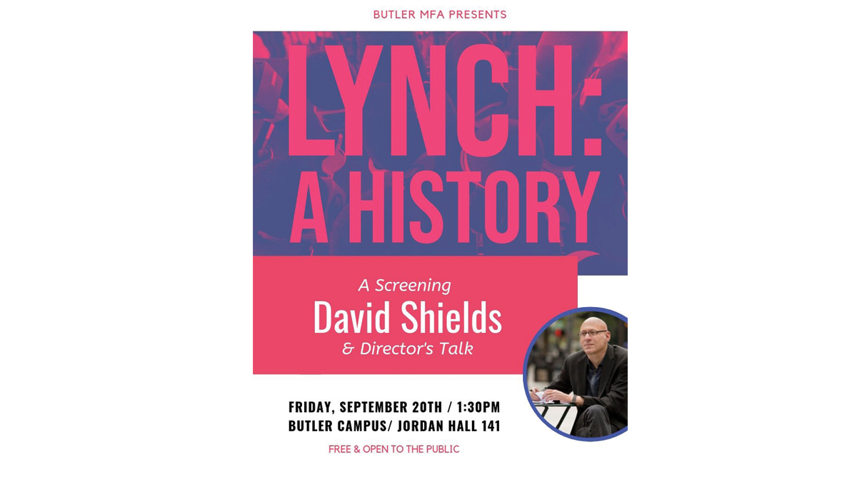 "Director's Talk with David Shields and Screening of ""Lynch: A History"""