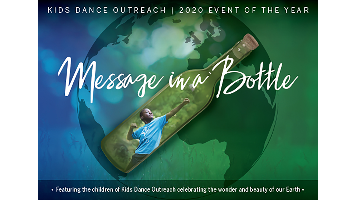 """CANCELED: Kids Dance Outreach Event of the Year """"Message in a Bottle"""""""