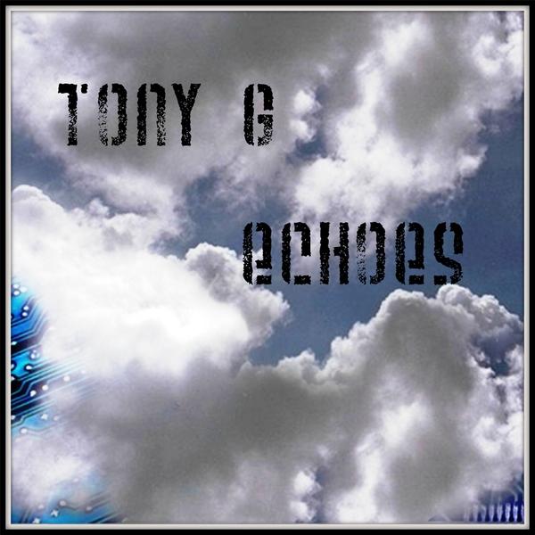 Tony G - Echoes (2017)