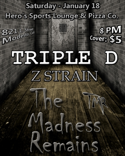 3 bands, one hell of a night.  TMR, Z STRAIN and Triple D!!!